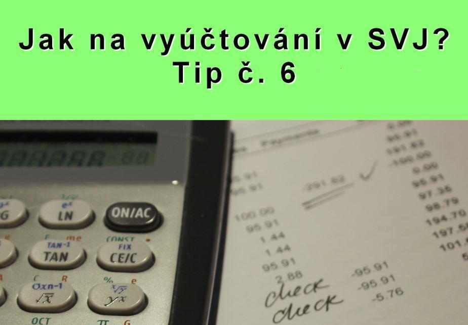Jak na vyúčtování v SVJ? Tip č. 6 – Jak zkontrolovat náklady k vyúčtování?