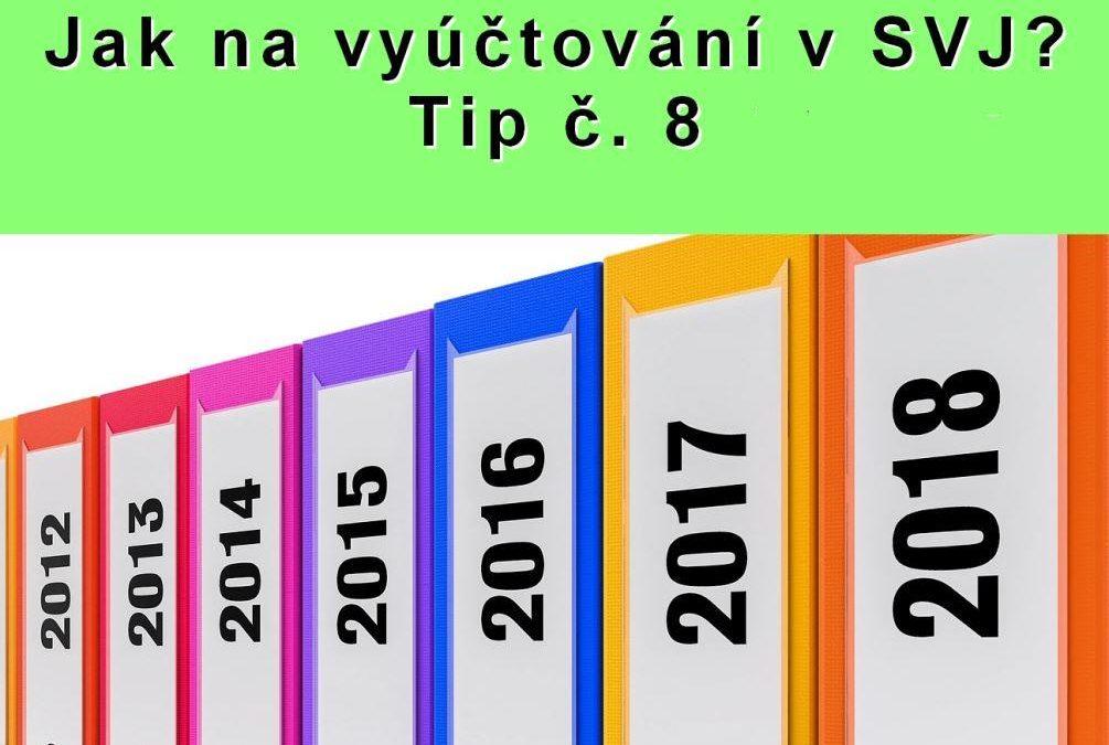 Jak na vyúčtování v SVJ? Tip č. 8 – Jak často náklady v SVJ vyúčtovat?
